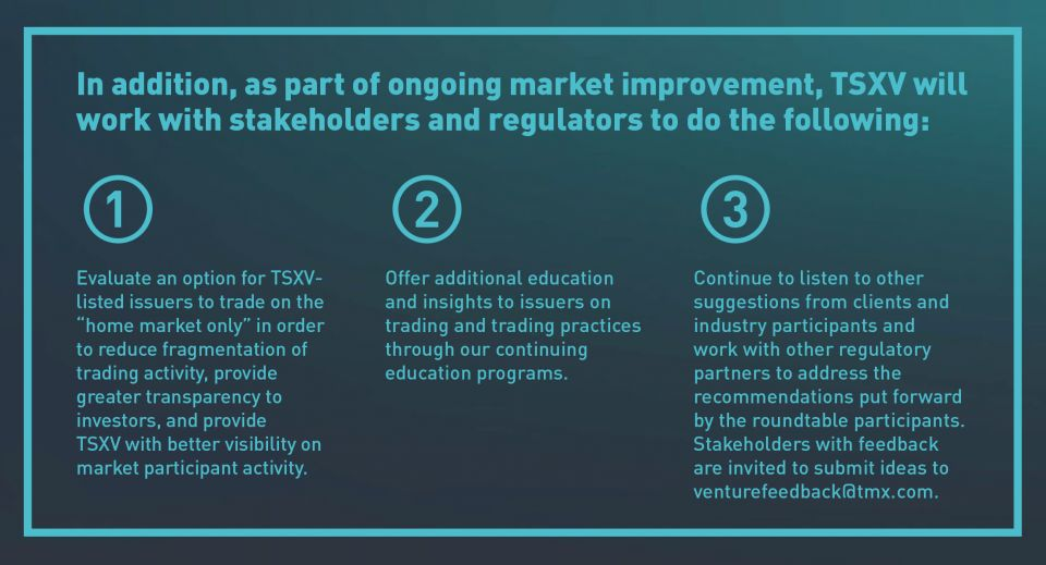 Notes of what TSXV will work with stakeholders and regulators to do.